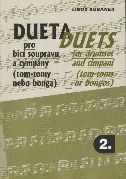 PUBLIKACE Dueta pro bicí soupravu a tympány 2 - Libor Kubánek