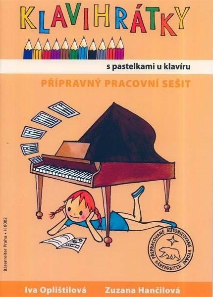 PUBLIKACE Klavihrátky - s pastelkami u klavíru - Oplištilová Iva, Hančilová Zuzana