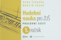 PUBLIKACE Hudební nauka pro ZUŠ 1. ročník - Martin Vozar