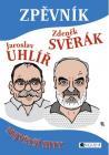 PUBLIKACE Zpěvník - Jaroslav Uhlíř a Zdeněk Svěrák