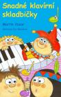 PUBLIKACE Snadné klavírní skladbičky 1. díl - Martin Vozar