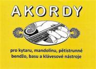 PUBLIKACE Akordy - pro kytaru, mandolínu, pětistrunné bendžo, basu a klávesové nástroje- Jiří Macek
